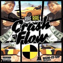 Crash Flow (Aint Trippin) [feat. Taeman]