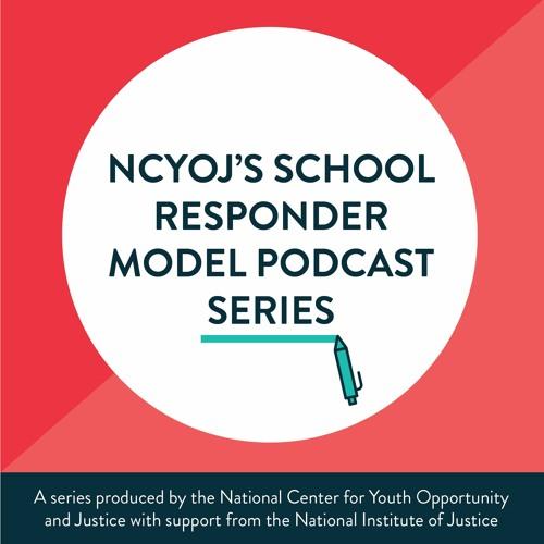 School Responder Model Series