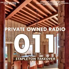PRIVATE OWNED RADIO #011 w/ STAPLETON