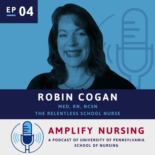 AmplifyNursing Episode 4: Robin Cogan