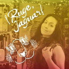 Ruge Jaguar - Ximena Del Río   Versión DEMO 2021