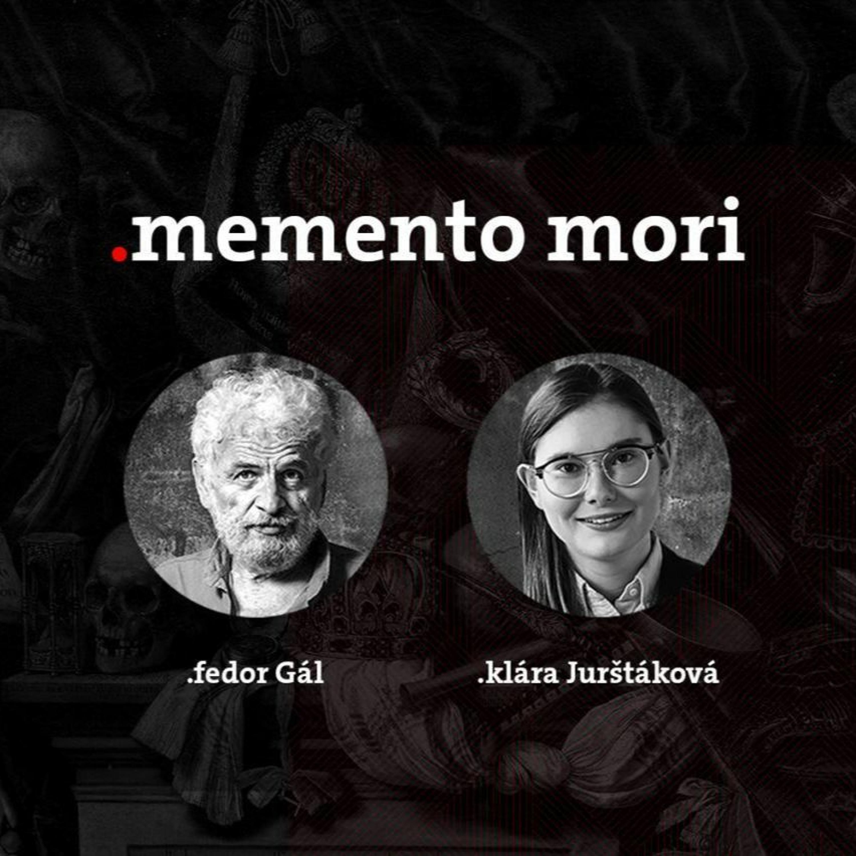 Podcast Fedora Gála a Kláry Jurštákovej: Memento Mori Život po Smrti s hosťom Martinom Matuštíkom
