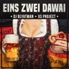 DJ Blyatman & XS Project - Eins Zwei Dawai