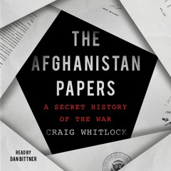 THE AFGHANISTAN PAPERS Audiobook Excerpt