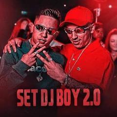 SET DO DJ BOY 2.0 - MCs Joãozinho VT, Ryan SP, Lele JP, Leozinho ZS, Rodolfinho, Menor da VG e Kako