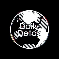 Daily Detox 021 | Digital Skies & Kaskade