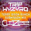 Download TR!P HVZVRD - CLOZEE @ Terry Bison Ranch Submission Mix Mp3