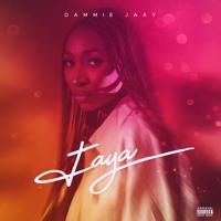 Dammie Jaay - Faya