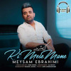 Download Meysam Ebrahimi - Ki Mese Mane (DJ Keyhan Remix) Mp3