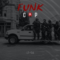 FUNK COP (COMING SOON)