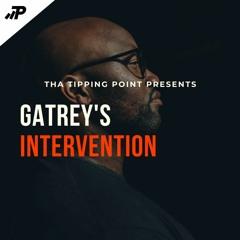 Gatrey's Intervention