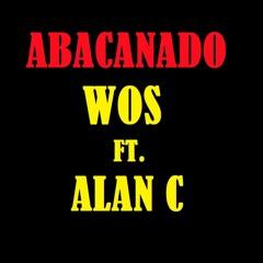 ABACANADO - WOS (FT. ALAN C)