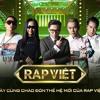 Download Tổng hợp 6 bài chung kết Rap Việt   Thí sinh ft HLV - BGK Mp3