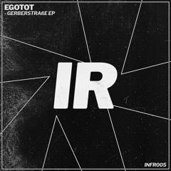 Egotot - Around About [INFR005]