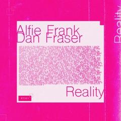 Alfie Frank & Dan Fraser - Reality