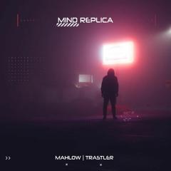 Mind Replica (feat. Trastler)