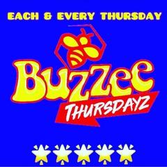 BUZZEE THURSDAYZ 4.22.2021 MUSIC BY @HOTSELECTOROVAYASO
