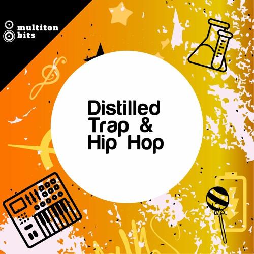 Distilled Trap & Hip-Hop Demo