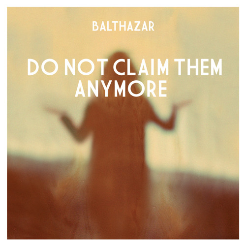 Do Not Claim Them Anymore (Radio Edit)