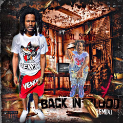 Lul Sizzle - Back In Blood Remix Ft Rollie Ap