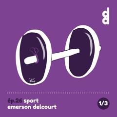 DESSIN DESSEIN // EP26 SPORT - Partie 1 : Emerson Delcourt, le designer à fond la forme