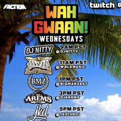 BMZ On Wa Gwaan! Wednesdays (Reggae/Revival & Ragga Mix)