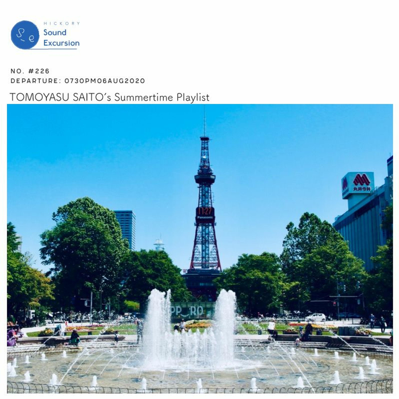 #226 - 06AUG2020 ▶ mini kyute 斎藤さんのサマータイム・プレイリスト
