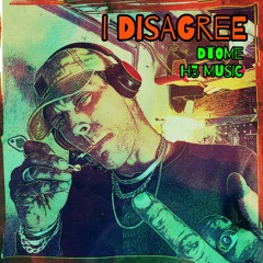 I Disagree   [ H3 Music ]