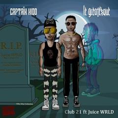 Club 21 ft Juice Wrld Radio Version