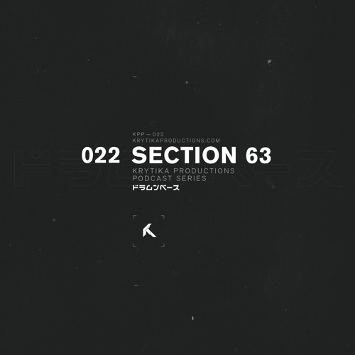 KRYTIKA Productions Podcast 022 | Section 63