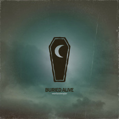 Our Last Night - BURIED ALIVE