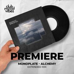 PREMIERE: Monoplate ─ Alchemy (Extended Mix) [Polyptych]