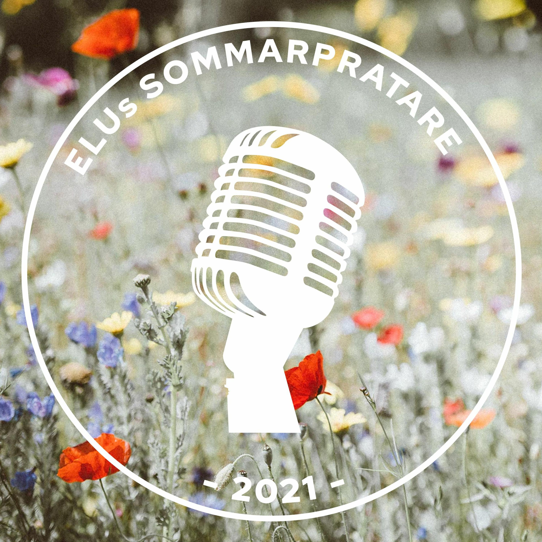 Karin G Ekström - ELUs sommarprat 2021