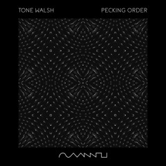 Tone Walsh - Pecking Order