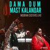 Download Dama Dum Mast Kalandar Nooran Sisters Live Mp3