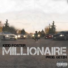 Kidd Foster - Millionaire