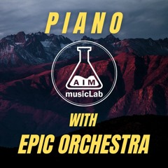 Piano With Epic Orchestra  - royalty-free background music