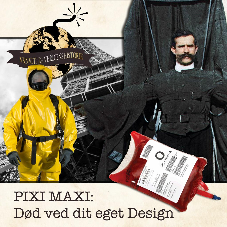 PIXI MAXI: Død ved dit eget Design