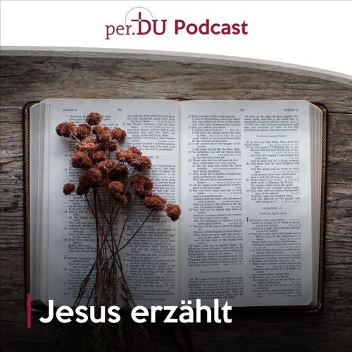 Jesus erzählt IV - Von den ungleichen Söhnen - Thomas Neuer