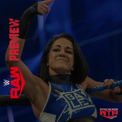 WWE RAW Preview | 7/12/21 |  Bayley Injury Thoughts, News & Rumors on AEW, Impact Wrestling & More