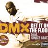 Get It On The Floor (Album Version (Explicit)) [feat. Swizz Beatz]