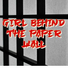 Girl Behind The Paper Wall