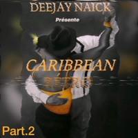 Caribbean Retro Part 2 18/08/2020