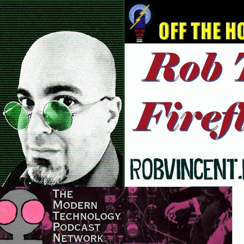 Episode 34: A People's History of the Internet: Rob T. Firefly