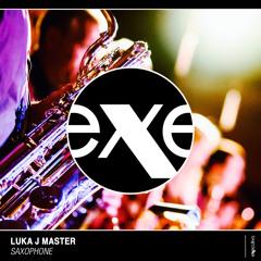 Luka J Master - Saxophone