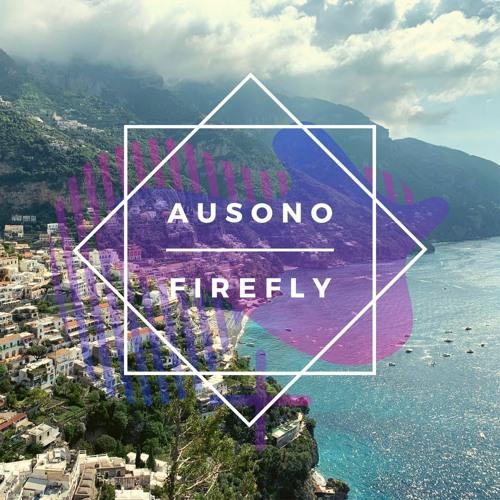 Ausono - Firefly (Free download or stream)
