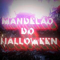 MANDELÃO DO HALLOWEEN - MC John JB e MC Madan (RemizEvolution & @DJ PATTATYNOBEAT  )