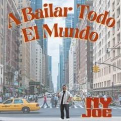 """"""" A Bailar Todo El Mundo """" NY JOE ( SWEET SALSA"""