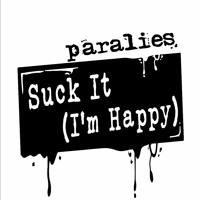 Suck It (I'm Happy) - Single