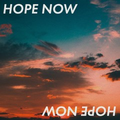 Hope Now (I Can See It) - Free Download